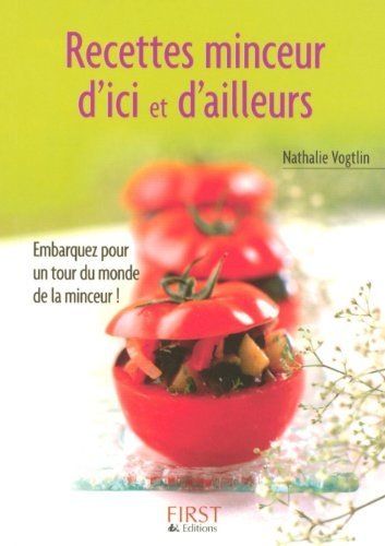 Recettes minceur d'ici et d'ailleurs de Nathalie Vogtlin (4 février 2006) Poche