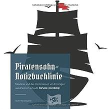 Piratensohn-Notizbuchlinie: Meuterei und das Hinterlassen von Einträgen ausdrücklich erlaubt (Variante: pirate&ship)