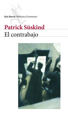 El contrabajo por Patrick Süskind