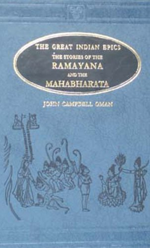 Stories of the Ramayana and the Mahabharata: The Great Indian Epics (AES Reprint) by John Campbell Oman (2007-02-15)