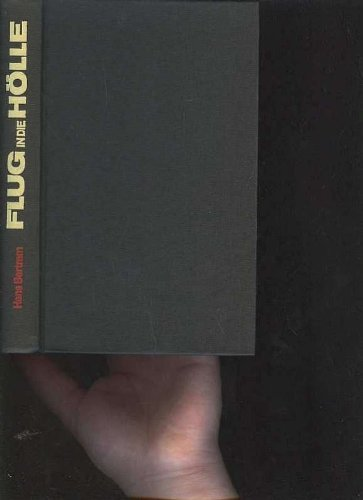 Bertram Flug in die Hölle, Kaiser, 232 Seiten, bilder, Flugboot Atlantis verschollen vor Australien (Flug 232)