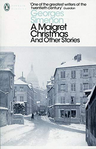 A Maigret Christmas (Penguin Modern Classics) por Simenon Georges