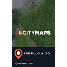 City Maps Trujillo Alto Puerto Rico