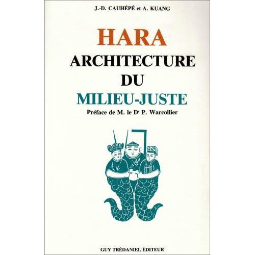 Hara : Architecture du milieu-juste