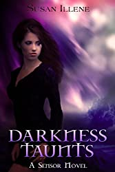 Darkness Taunts: Book 2 (Sensor Series) (English Edition)