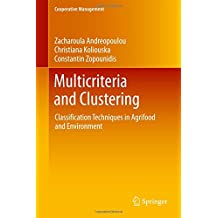 Multicriteria and Clustering: Classification Techniques in Agrifood and Environment (Cooperative Management)