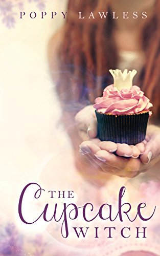 The Cupcake Witch: Volume 2 (The Chancellor Fairy Tales)
