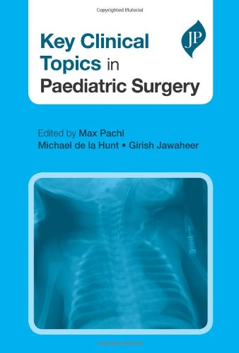 Key Clinical Topics in Paediatric Surgery (Postgraduate Series)
