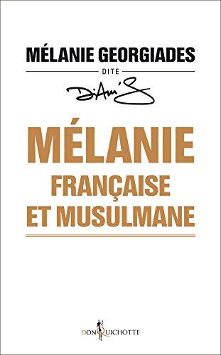 Mlanie, franaise et musulmane