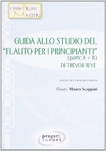Guida allo studio del Flauto per i principianti di Trevor Wye