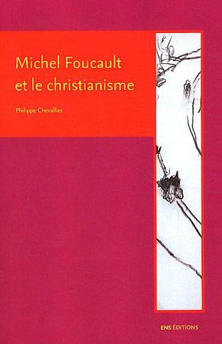 Foucault et le christianisme