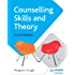 Counselling Skills and Theory 4th Edition