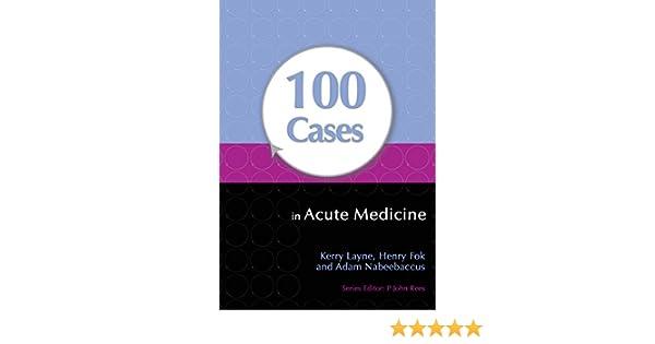 100 cases in acute medicine ebook kerry layne henry fok adam 100 cases in acute medicine ebook kerry layne henry fok adam nabeebaccus amazon kindle store fandeluxe Gallery