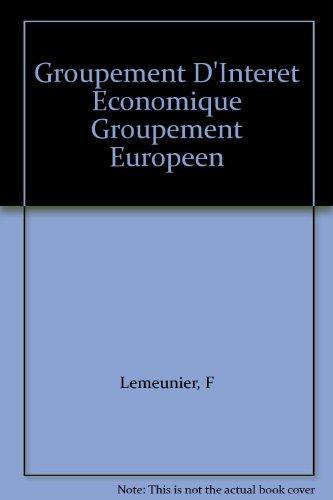 Groupement D'Interet Economique Groupement Europeen
