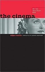 The Cinema, or The Imaginary Man by Edgar Morin (2005-06-01)