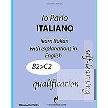 Io Parlo Italiano (qualification): (learn Italian grammar - aprender a gramática italiana - apprendre la grammaire italienne)