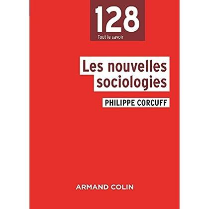 Les nouvelles sociologies - 3e éd. - NP