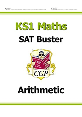 KS1 Maths SAT Buster: Arithmetic (for the 2019 tests) (CGP KS1 Maths SATs) by Coordination Group Publications Ltd (CGP)