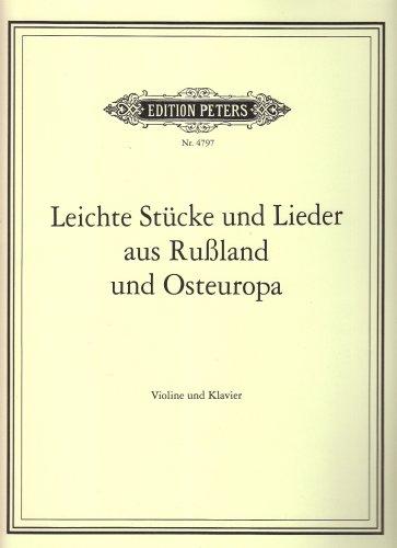 Leichte Stucke Und Lieder Aus Russland - Osteuropa Violon-Livre +Partition