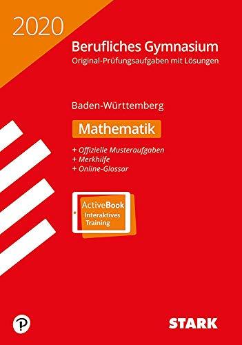 STARK Abiturprüfung Berufliches Gymnasium 2020 - Mathematik - BaWü