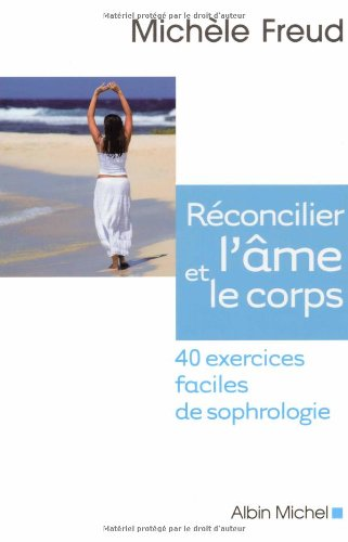 rconcilier-l-39-me-et-le-corps-40-exercices-faciles-de-sophrologie-1cd-audio