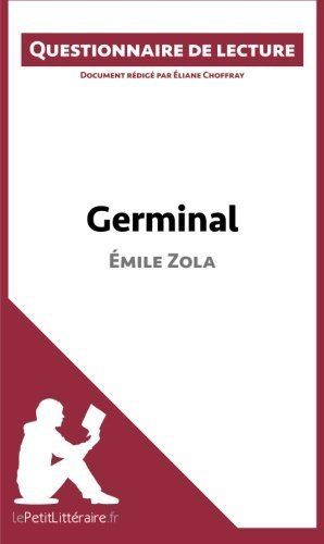 Germinal d'????mile Zola: Questionnaire de lecture (French Edition) by ????liane Choffray (2015-01-05)