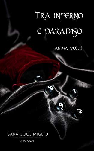 Tra inferno e paradiso (Anima Vol. 1)
