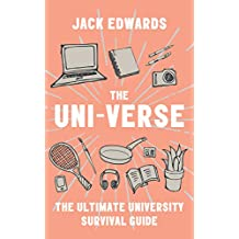 The Ultimate University Survival Guide: The Uni-Verse (English Edition)