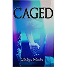 Caged (Caged series Book 1) (English Edition)