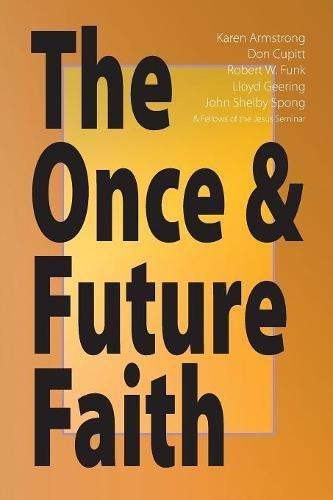 Once and Future Faith