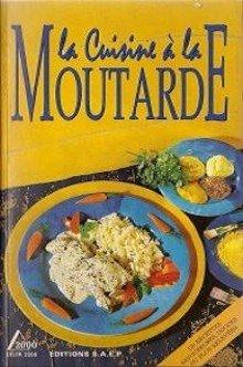 La Cuisine à la Moutarde