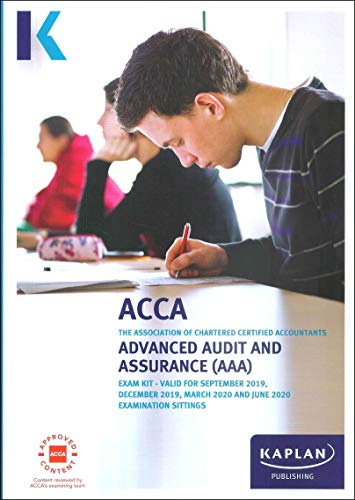 ADVANCED AUDIT AND ASSURANCE (INT/UK) - EXAM KIT