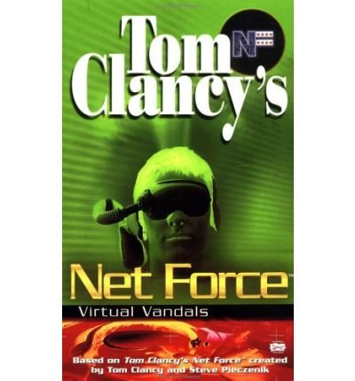 [(Net Force: Virtual Vandals)] [by: Tom Clancy] Berkley Net
