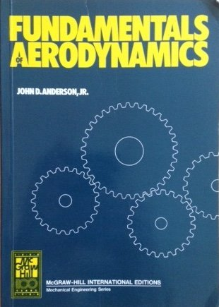 Fundamentals of Aerodynamics by John David Anderson (1984-03-30)