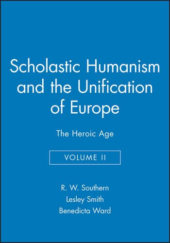 Level 1 Set Scholastic (Scholastic Humanism and the Unification of Europe: The Heroic Age (SCHOLASTIC HUMANISM AND THE UNIFICATION OF WESTERN EUROPE))