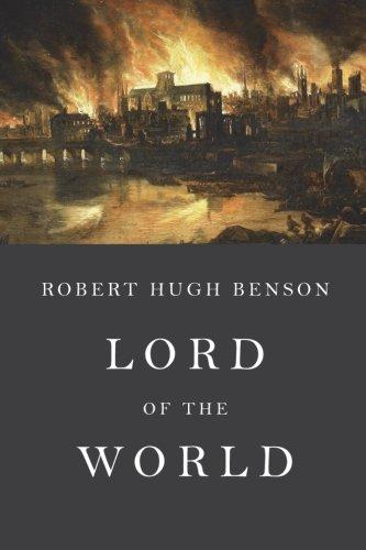 Lord of the World: Unabridged Edition por Robert Hugh Benson