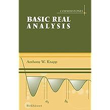 Basic Real Analysis : Along with a Companion Volume 'Advanced Real Analysis'