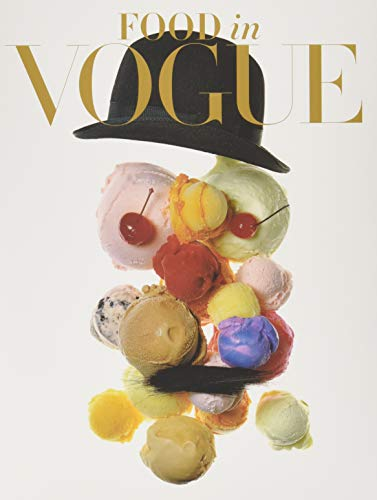 Food in vogue par Vogue Editors