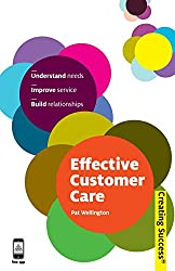 Effective Customer Care (Creating Success)