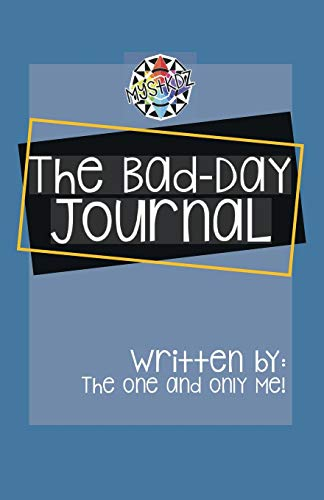 The Bad Day Book Journal