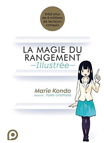 La Magie du Rangement Illustrée (1) par Marie KONDÔ