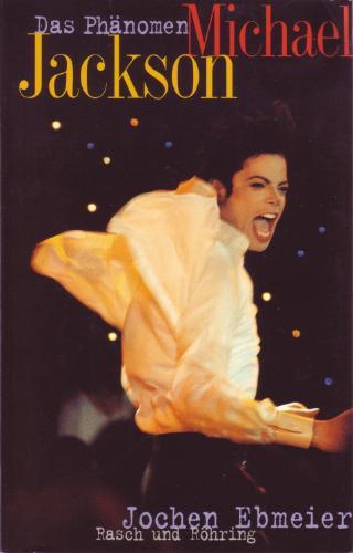Michael Jackson. Das Phänomen