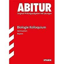 Kolloquiumsprüfung Bayern - Biologie