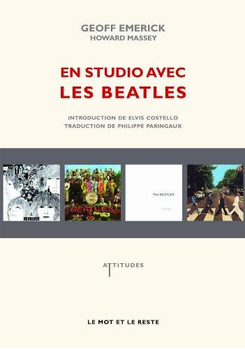 En studio avec les Beatles : Les mmoires de leur ingnieur du son