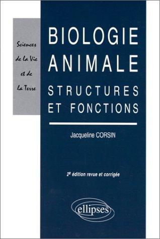 Biologie animale : Structures et fonctions de Corsin (1 août 1999) Broché