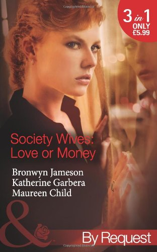 book cover of Society Wives: Love or Money