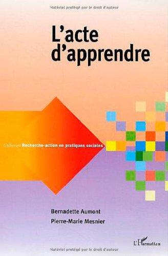 L'acte d'apprendre par Bernadette Aumont, Pierre-Marie Mesnier