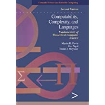 Computability, Complexity, and Languages: Fundamentals of Theoretical Computer Science (Computer Science and Scientific Computing)
