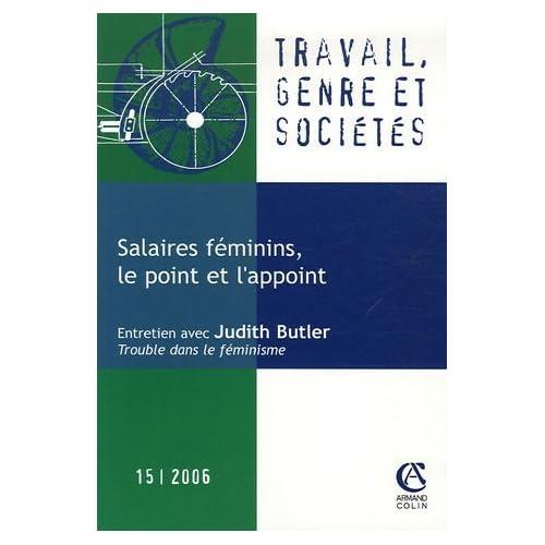 Travail, genre et sociétés, N° 15, Avril 2006 : Salaires féminins, le point et l'appoint de Monique Meron (11 mai 2006) Broché