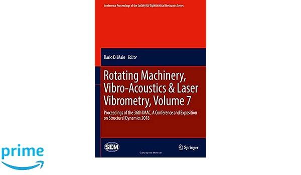 Rotating Machinery, Vibro-Acoustics & Laser Vibrometry